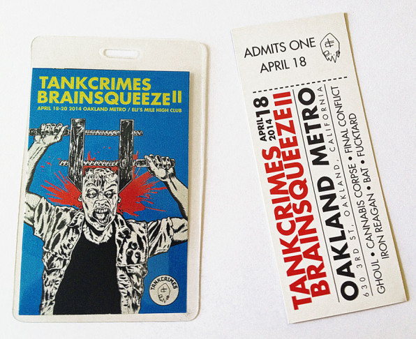 Tankcrimes Brainsqueeze II laminates and ticket.
